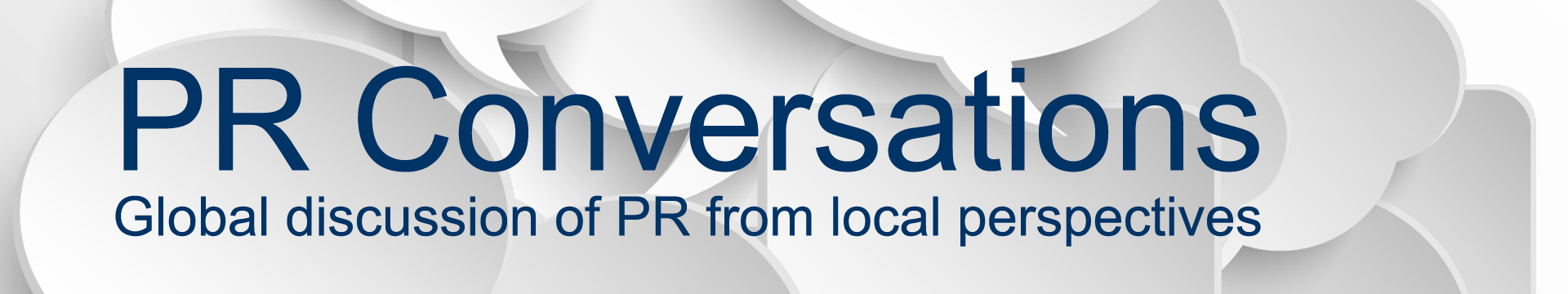 PR Conversations – Global discussion of PR from local